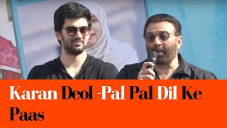 Sunny Deol Introducing His Son Karan Deol-Pal Pal Dil Ke Paas