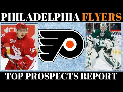 TOP NHL PROSPECTS 2018 - PHILADELPHIA FLYERS