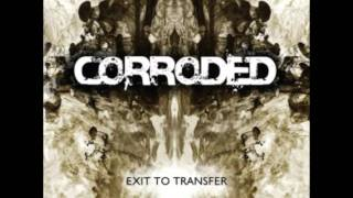 Corroded - It