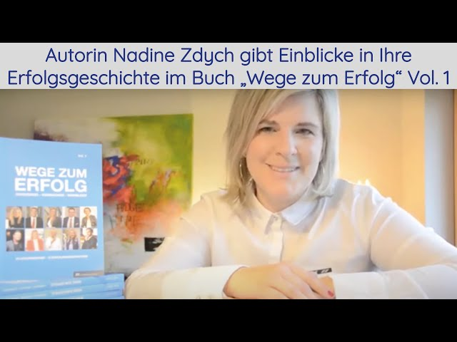 Lesung von Autorin Nadine Zdych. Sie gibt Einblicke in Ihrer Erfolgsgeschichte.