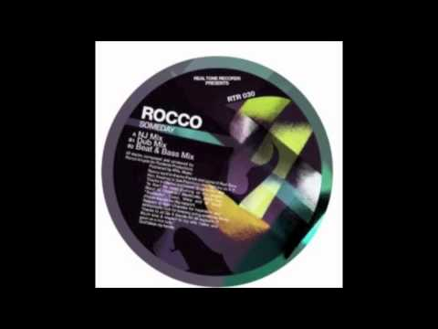 Rocco - Someday (NJ Mix)