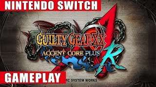 Guilty Gear XX Accent Core Plus R Nintendo Switch Gameplay