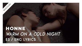 HONNE - Warm On A Cold Night // Lyrics - Letra