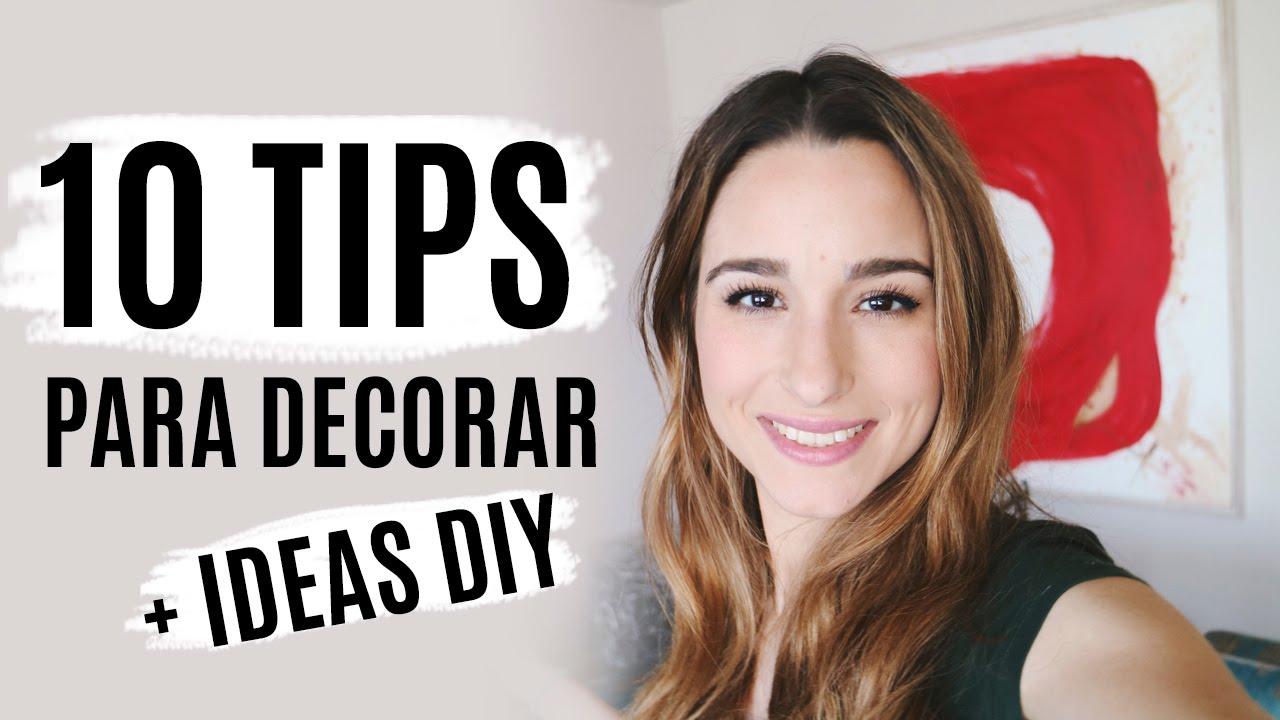 10 consejos para decorar tu casa o habitaci n ideas diy for Consejos para decorar tu casa