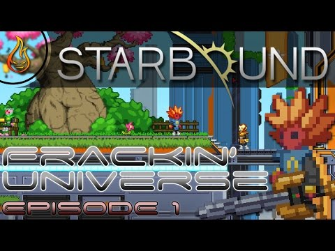 Starbound Frackin Let's play EP01