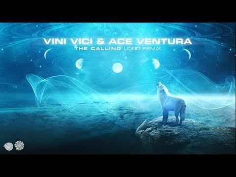 Vini Vici & Ace Ventura - The Calling (LOUD Remix)