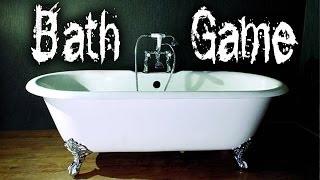 """Bath Game"""