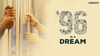 96 is a Dream | Movie Revision | Abhistu