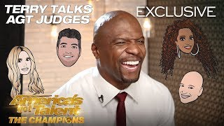 Terry Crews Reveals His Honest Opinions Of The AGT Judges - America's Got Talent: The Champions
