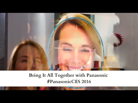 Bring It All Together with Panasonic #PanasonicCES 2016