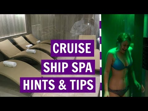 Cruise Ship Spa Guide (Hints & Tips)