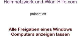 Alle Freigaben eines Windows Computers anzeigen lassen