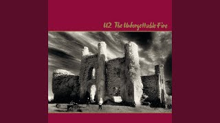 The Unforgettable Fire (Remastered 2009)