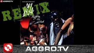 SIDO - GLASHOCH (DJ RON REMIX) - FUFFIES - AGGRO BERLIN REMIX (OFFICIAL HD VERSION AGGROTV)