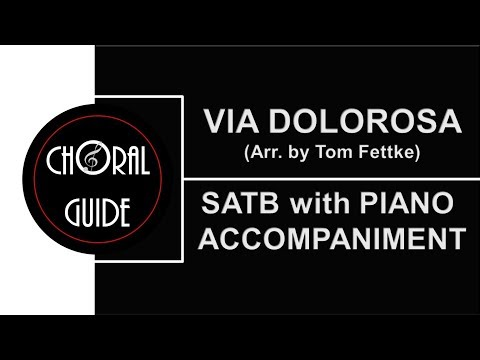 Via Dolorosa - SATB With PIANO ACCOMPANIMENT