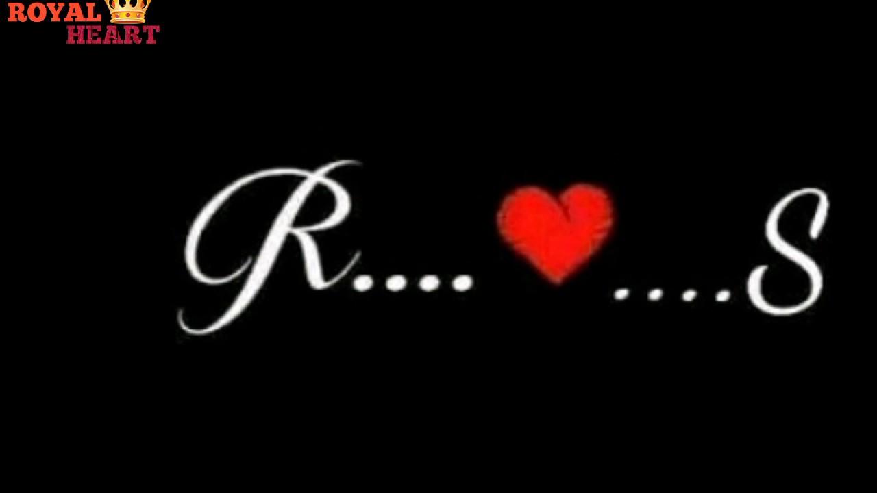 R Love S Whatsapp Status R S Name Rs Alphabet