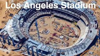 Los Angeles Rams Stadium Finishing installing the roof truss Update #26