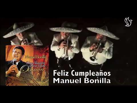 Feliz Cumpleaños - Manuel Bonilla
