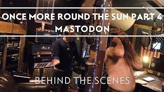 Mastodon - Making of Once More