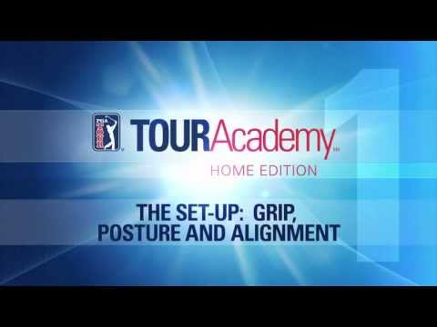 Golf Tips: TOURAcademy® Home Edition-Lesson 1 Trailer: The Set-Up: Grip, Posture and Alignment