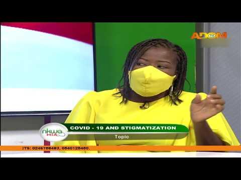 COVID-19 and Stigmatization - Nkwa Hia on Adom TV (2-5-20)