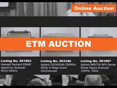 ONLINE AUCTION NOV 14-16: Quality Electronic Test & Measurement Equipment and more