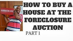 How to buy a house at the foreclosure auction Part 1