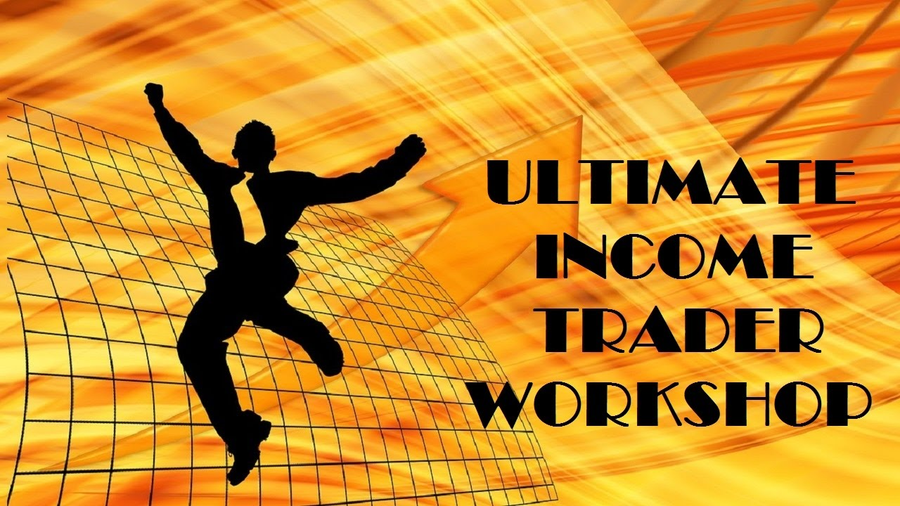 Become The Ultimate Income Trader YouTube – Income Trader