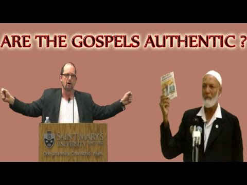 Are the Gospels Authentic ? By Bart Ehrman and Ahmed Deedat