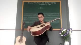 hướng dẫn Guitar đệm hát 1: phân biệt Classcic & Aucostic, lên dây, nhạc lý cơ bản| Nhật Lam Ngô Vũ