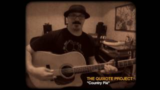 Country Pie - The Quixote Project