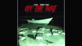 Syph Ft Smoke Dawg - Off The Boat