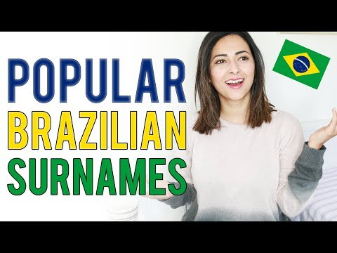 TOP 10 Most Popular BRAZILIAN Last NAMES + The Origin of Surnames | Ysis Lorenna