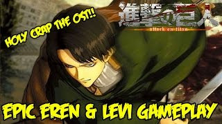 Attack On Titan (PS4): EPIC Eren & Levi Gameplay! ALSO OMG THAT OST IS GODLY!! (Shingeki No Kyojin)