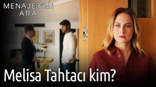 Menajerimi Ara 24. Bölüm - Melisa Tahtacı Kim?