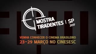 VT Mostra Tiradentes | SP 2017