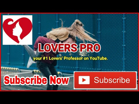 LOVERS PRO - Love And Dating Tips (Subscribe)