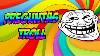 Preguntas Troll - Alex Gamer pvp y mas
