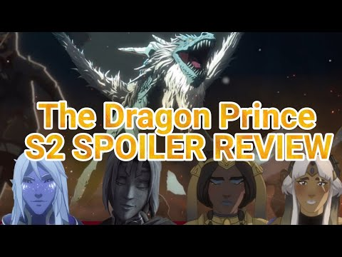 The Dragon Prince Season 2 Spoiler Review | Book 3 Predictions | Top Moments | Favorite Characters |
