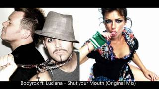 Bodyrox ft. Luciana - Shut your Mouth (Original Mix) [HD]