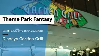 Family Style Dining At EPCOT's Garden Grill
