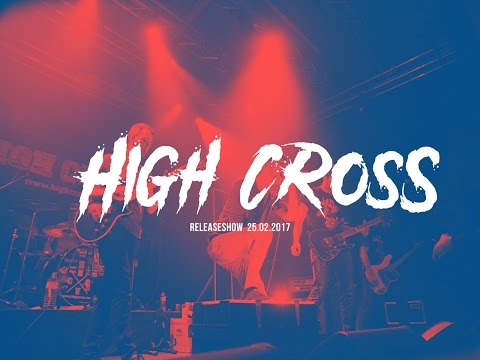 HIGH CROSS RELEASE SHOW (official aftermovie by JULIUS PFEIFFER)