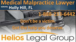 Holly Hill Medical Malpractice Lawyer & Attorney - Florida