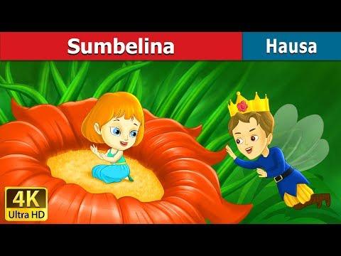 Sumbelina   Thumbelina in Hausa   4K UHD   Hausa Fairy Tales