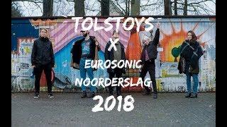 Tolstoys x Eurosonic Noorderslag 2018