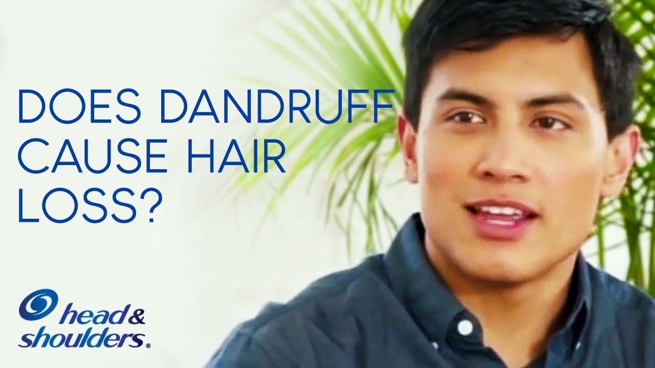 Does Dandruff Cause Hair Loss?   Head & Shoulders - Q&A