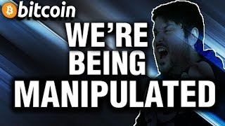 Bitcoin: 3 Ways We're Being Manipulated RIGHT NOW