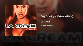 Say Goodbye (Extended Mix) Thumbnail