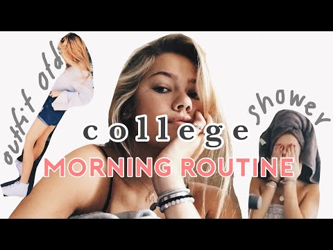 College Morning Routine- Fall 2017