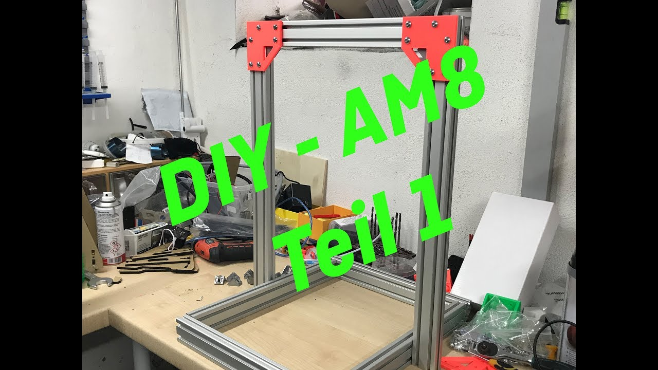 am8 - diy 3d drucker - teil 1 intro - youtube